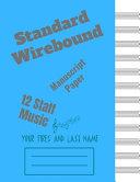 Standard Wirebound Manuscript Paper Blank Sheet Book