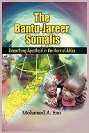 The Bantu - Jareer Somalis