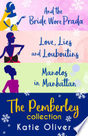 Christmas At Pemberley  And the Bride Wore Prada  Marrying Mr Darcy    Love  Lies and Louboutins  Marrying Mr Darcy    Manolos in Manhattan  Marrying Mr Darcy