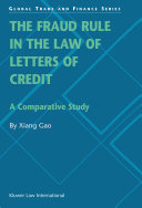The Fraud Rule in the Law of Letters of Credit:A Comparative Study