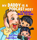 My Daddy Is A Podcast Host