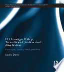 Eu Foreign Policy Transitional Justice And Mediation