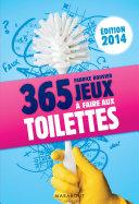 Pdf 365 jeux à faire aux toilettes, édition 2014 Telecharger
