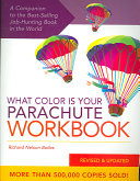 The what Color is Your Parachute Workbook