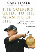 The Golfer's Guide to the Meaning of Life
