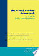 The School Services Sourcebook  : A Guide for School-Based Professionals