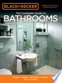 Black & Decker The Complete Guide to Bathrooms, Updated 4th Edition
