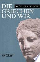 Die Griechen und wir