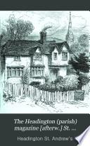 S. Andrew's Church, Headington, Parish Magazine