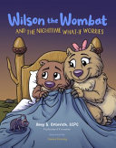 Wilson the Wombat and the Nighttime What If Worries
