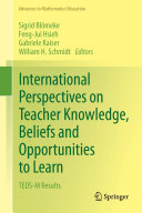 International Perspectives on Teacher Knowledge  Beliefs and Opportunities to Learn