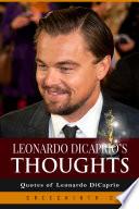 Leonardo DiCaprio's Thoughts