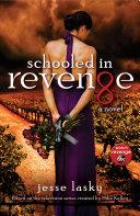 Schooled in Revenge