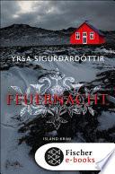 Feuernacht  : Island-Krimi