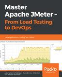 Master Apache JMeter - From Load Testing to DevOps