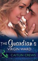 The Guardian's Virgin Ward (Mills & Boon Modern) (One Night With Consequences, Book 26)