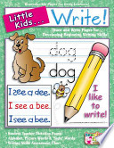 Little Kids ... Write!