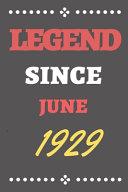 Legend Since June 1929 Book