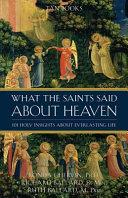 What the Saints Said about Heaven Book PDF