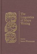The Linguistics of Maya Writing
