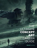The Ultimate Concept Art Career Guide