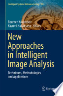 New Approaches in Intelligent Image Analysis Book