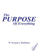 The Purpose Of Everything