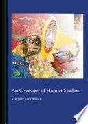 An Overview of Hamlet Studies