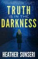 Truth is in the Darkness [Pdf/ePub] eBook