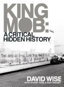 King Mob   A Critcal Hidden History