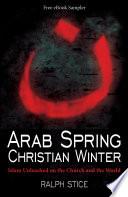 Arab Spring Christian Winter Free Ebook Sampler