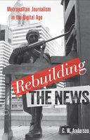 Rebuilding the News
