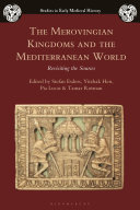 Pdf The Merovingian Kingdoms and the Mediterranean World