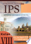 Buku Penunjang Mata Pelajaran Ilmu Pengetahuan Sosial Pengembangan Silabus Kurikulum 2013 versi 2016 Peserta Didik Kelas VIII Satuan Pendidikan SMP/MTS, dan atau Sederajat Semester Ganjil dan Genap