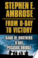 Stephen E Ambrose From D Day To Victory E Book Box Set