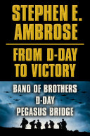 Pdf Stephen E. Ambrose From D-Day to Victory E-book Box Set Telecharger