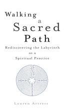 Walking a Sacred Path