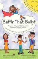 Baffle That Bully