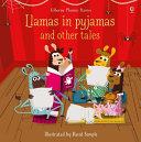 Llamas in Pajamas and Other Tales