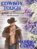 Pdf Cowboy Tough: A Pair of Historical Romances Telecharger