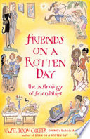 Friends on a Rotten Day  : The Astrology of Friendships
