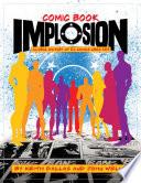 Comic Book Implosion Book