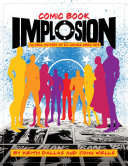 Comic Book Implosion