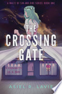 The Crossing Gate