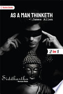 As a Man Thinketh and Siddhartha