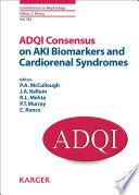 ADQI Consensus on AKI Biomarkers and Cardiorenal Syndromes Book