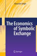 The Economics of Symbolic Exchange Pdf/ePub eBook