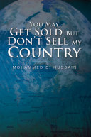 You May Get Sold but Don'T Sell My Country