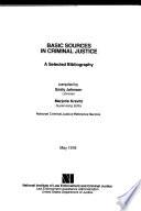 Basic Sources In Criminal Justice