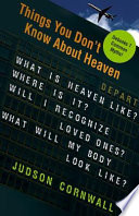 Things You Don t Know about Heaven Book